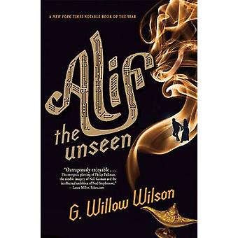 Alif the Unseen by G Willow Wilson - 9780802121226 Book