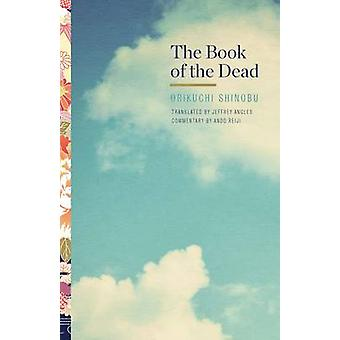 The Book of the Dead by Shinobu Origuchi - Jeffrey Angles - 978081668