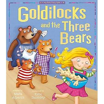 Goldilocks and the Three Bears by Tiger Tales - Kate Daubney - 978158