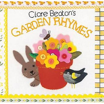 Clare Beatons Garden Rhymes by Clare Beaton & Clare Beaton