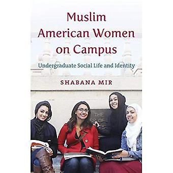 Muslimi amerikkalaiset naiset kampuksella: opiskelijoiden sosiaalista elämää ja identiteettiä