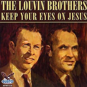 Louvin Brothers - Keep Your Eyes on Jesus [CD] USA import