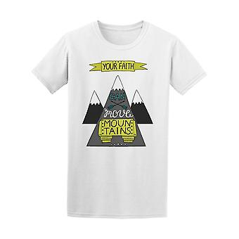 Your Faith Can Move Mountains Tee Men's -Image by Shutterstock