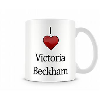 Ich Liebe Victoria Beckham bedruckte Becher