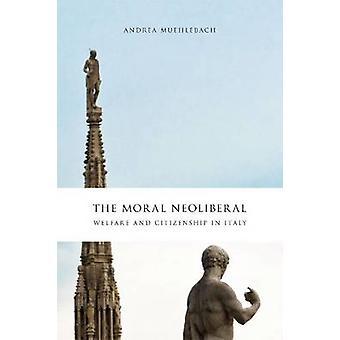La Moral Neoliberal - bienestar y ciudadanía en Italia por Andrea Mueh