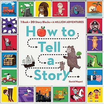 Hur man berättar en historia av Daniel Nayeri - 9780761184577 bok