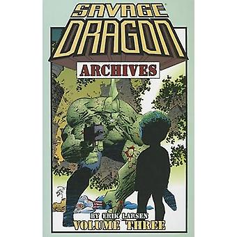 Dragón salvaje archivos - v. 3 por Erik Larsen - Erik Larsen - 978158240