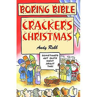 Boring Bible - Christmas Crackers by Andy Robb - 9781842981665 Book