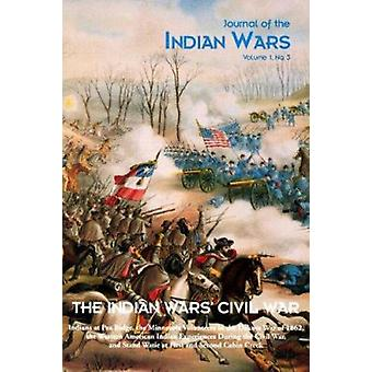 The Indian Wars' Civil War - Vol 1 by Michael Hughes - 9781882810819 B