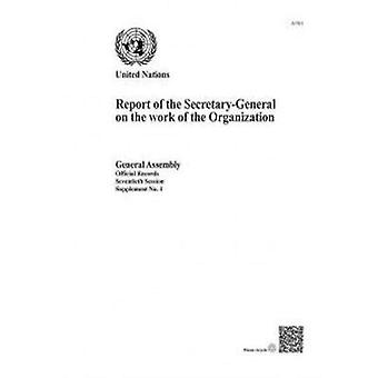 Report of the Secretary General on the Work of the Organization - 70th