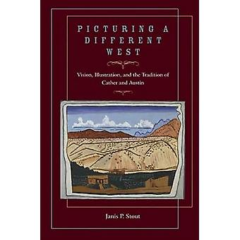 Picturing a Different West - Vision - Illustration - and the Tradition