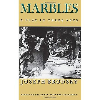 Marbles: A Play in Three Acts