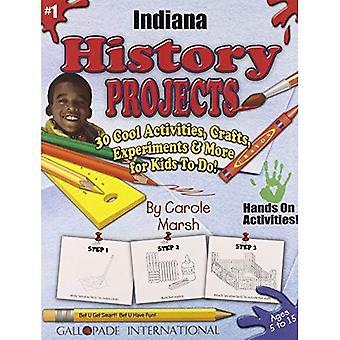 Projets d'histoire Indiana - 30 activités Cool, artisanat, expériences & plus pour KI (30 Cool, activités, artisanat...