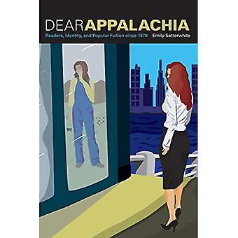 Appalachia cher: Lecteurs, identité et Fiction populaire depuis 1878