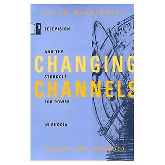 Kanavan vaihtamista: Televisio- ja valtakamppailuun Venäjällä