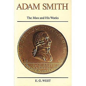 Adam Smith: De Man en zijn werken