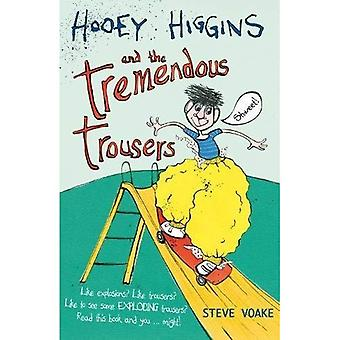 Hooey Higgins and the Tremendous Trousers