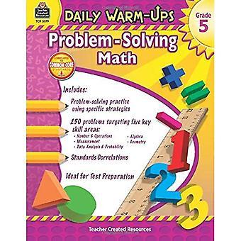 Dagelijkse Warm-Ups: Probleemoplossend Math Grade 5 (dagelijkse Warm-Ups: Word problemen)