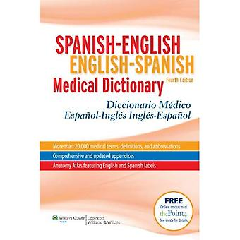 Spanish-English/English-Spanish Medical Dictionary/Diccionario Medico Espanol-Ingles/Ingles-Espanol - 4th Edition