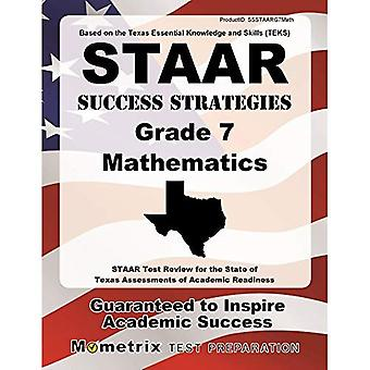 STAAR Success Strategies Grade 7 Mathematics Study Guide: STAAR Test Review for the State of Texas Assessments...