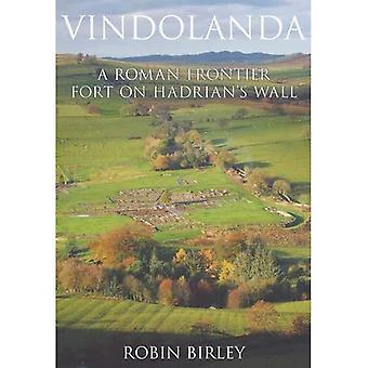 Vindolanda: La vie quotidienne à la frontière nord de Rome