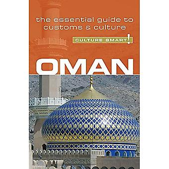 Oman - Culture Smart! The Essential Guide to Customs & Culture: The Essential Guide to Customs and Culture