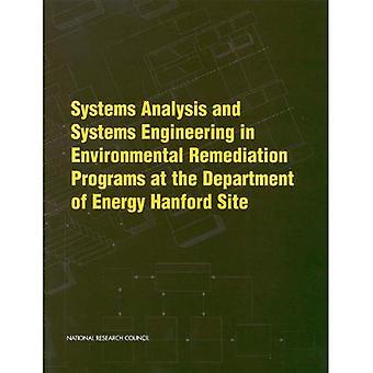 Análise de sistemas e sistemas de engenharia em programas de remediação ambiental no local de Hanford do departamento de energia