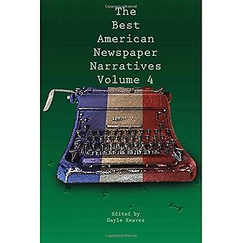 The Best American Newspaper� Narratives, Volume 4