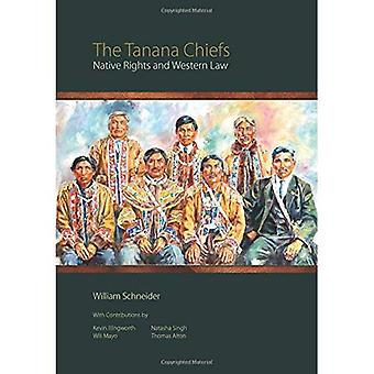 The Tanana Chiefs: Native Rights and Western Law