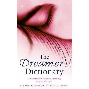 Dreamer's Dictionary - zrozumieć głębsze znaczenia swoim Drea