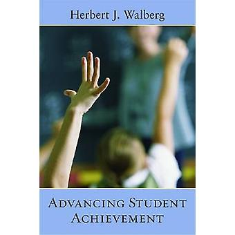 Advancing Student Achievement by Herbert J. Walberg - 9780817949518 B