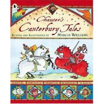 Chaucers Canterbury Tales von Marcia Williams & Marcia Williams