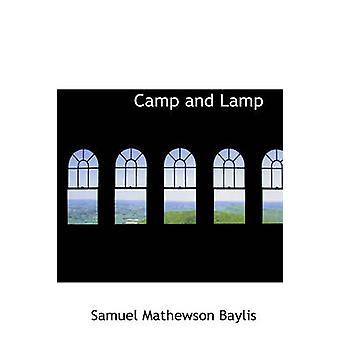 Camp and Lamp by Baylis & Samuel Mathewson