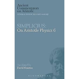 Simplicius On Aristotle Physics 6 by Konstan & David