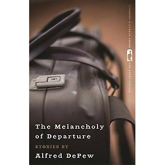 The Melancholy of Departure by DePew & Alfred