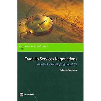 Handeln med tjänsteförhandlingarna en Guide för utvecklingsländerna av Saez & Sebastian