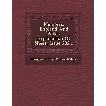 Memoirs. England and Wales Explanation of Sheet Issue 282... by Geological Survey of Great Britain