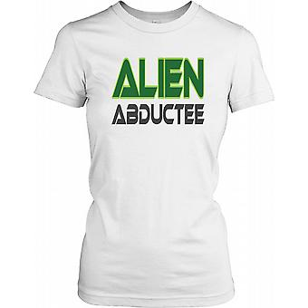 Alien Abductee - Funny - Conspiracy Ladies T Shirt