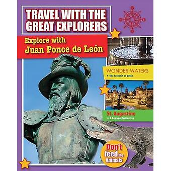 Explore with Ponce de Leon by Cynthia O'Brien - 9780778714354 Book