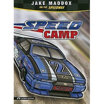 Speed Camp by Jake Maddox - Sean Tiffany - Jessica Gunderson - 978143