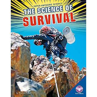 The Science of Survival by Therese Naber - 9781680782523 Book