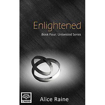 Enlightened by Alice Raine - 9781783752553 Book