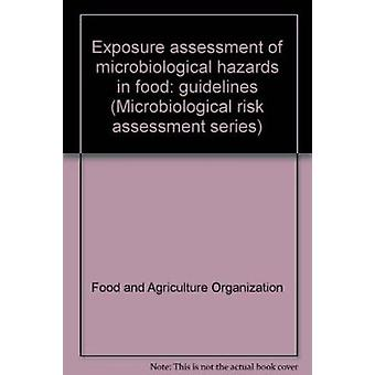 Exposure Assessment of Microbiological Hazards in Food Guidlines - Mic