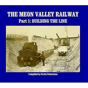 The Meon Valley Railway - Building the Line - Pt. 1 by Kevin  Robertson