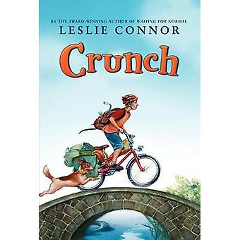 Crunch by Leslie Connor - 9780061692345 Book