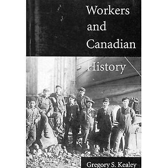 Arbeiter und kanadische Geschichte