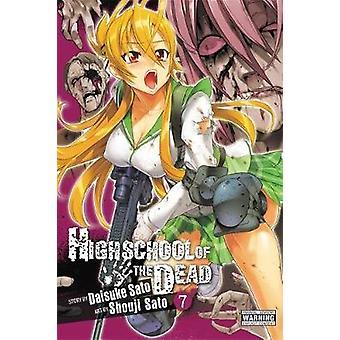 Highschool of the Dead-v. 7 av Daisuke Sato-Shouji Sato-97803162
