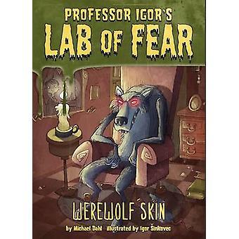 Werewolf Skin by Michael Dahl