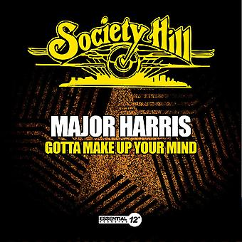 Major Harris - Gotta Make Up Your Mind USA import