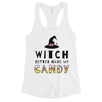 Witch Better Have My Candy Womens White Tank Top